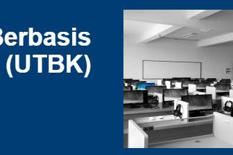 Apa itu UTBK (Ujian Tulis Berbasis Komputer)  SBMPTN?
