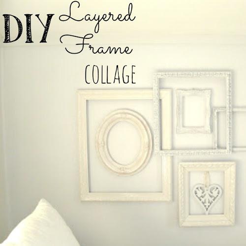 DIY Layered Frame Collage