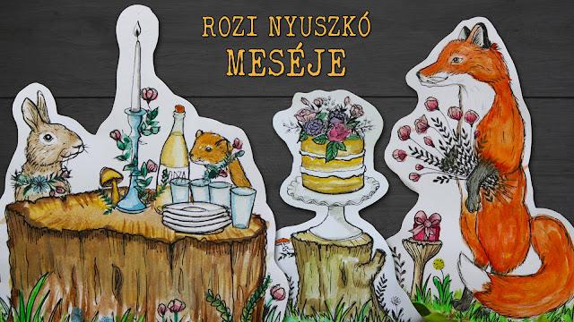 Mese - Rozi nyuszkó születésnapja - Oszlánszki Marcsi