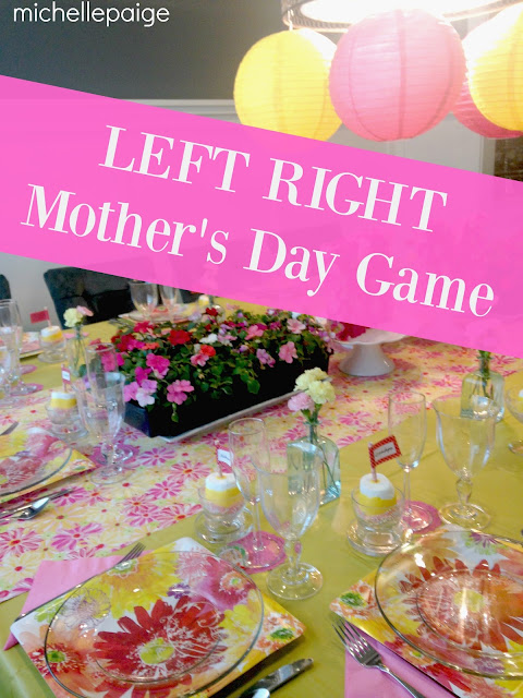 Left/Right Game for Mother's Day
