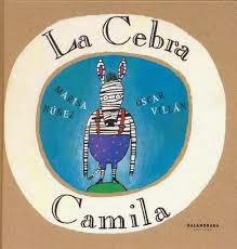 Libro infantil imprescindible La cebra camila