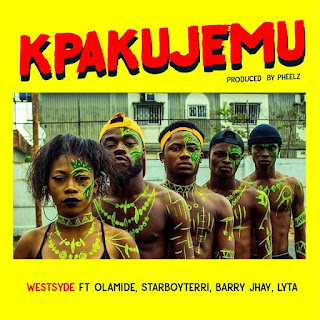 DOWNLOAD AUDIO : Westside – Kpakujemu ft Olamide ,Terri,Barry Jhay ,Lyta // Mp3 Download