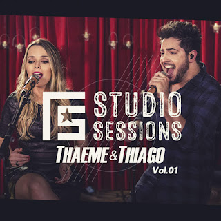 FS Studio Sessions Vol 1 EP – Thaeme e Thiago