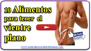 10 Alimentos para tener el vientre plano