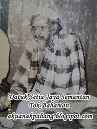 INFO DAN SEJARAH DATO' BAHAMAN BIN IMAM NUH