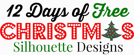 12 Free Silhouette Designs: Silhouette Store Launches 12 Days of Christmas