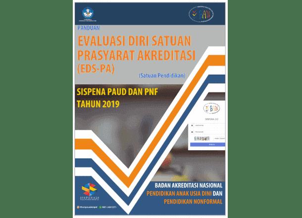 Panduan Evaluasi Diri Satuan - Prasyarat Akreditasi - Sispena 2.0