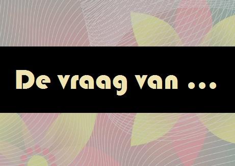 De vragen van bekende en minder bekende Nederlanders