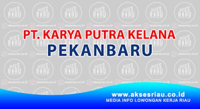 PT. Karya Putra Kelana Pekanbaru