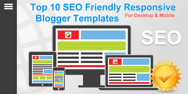 Top 10 SEO Friendly Responsive Blogger Templates 2017