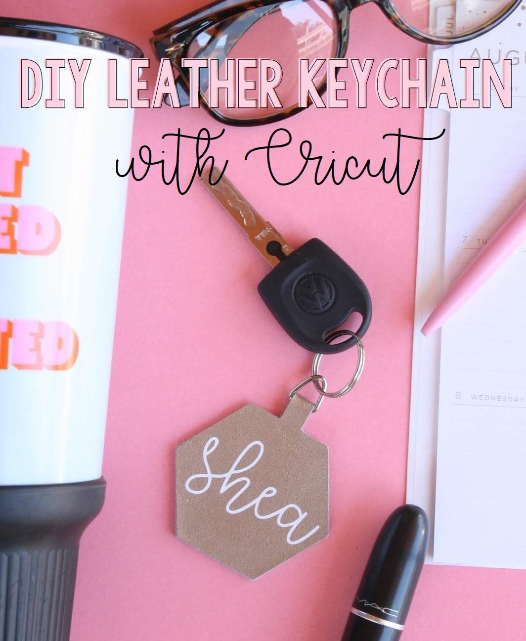 Not So Cli-Shéa: DIY Leather Keychain with Cricut!