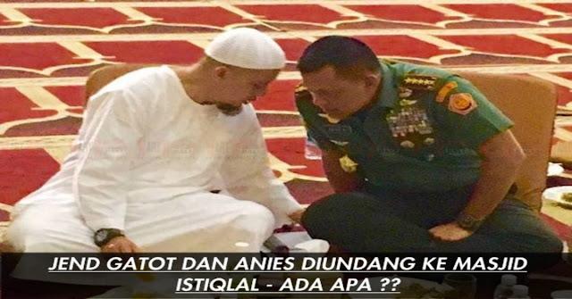 WOW, Jenderal Gatot Dan Anies Baswedan Diundang Ke Masjid Istiqlal