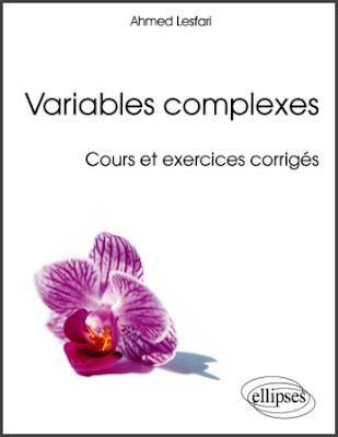 Télécharger Livre Gratuit Cours et exercices corrigés - Variables complexes pdf