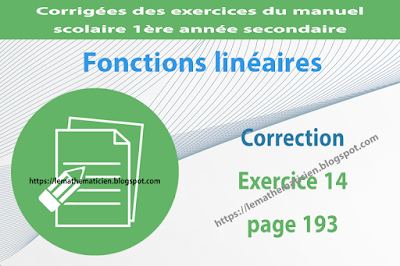 Correction - Exercice 14 page 193 - Fonctions linéaires