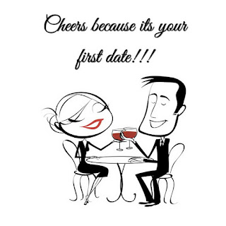 Wine Quote - cheers for the first date