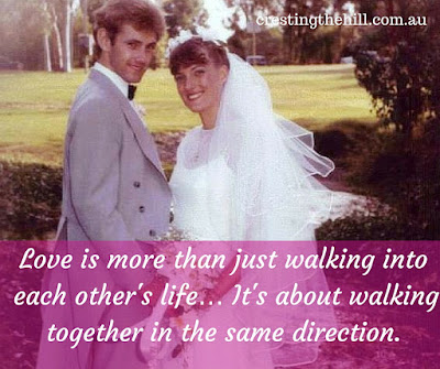 Love is more than just walking into each other's life… It's about walking together in the same direction.