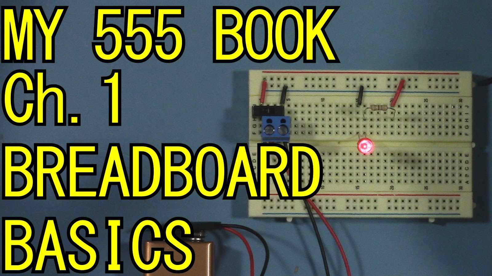 Bent-Tronics: My 555 Book, Chpt. 1: How to use a breadboard ...
