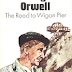 Review: The Road to Wigan Pier by George Orwell