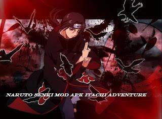 Naruto Senki Mod Apk ITACHI ADVENTURE v1.17 final mod