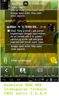 BBM MOD Transparan v2.4.0.9 Apk Download Terbaru 2015
