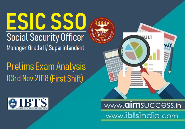 ESIC SSO Prelims Exam Analysis 03rd Nov 2018 (First Shift)