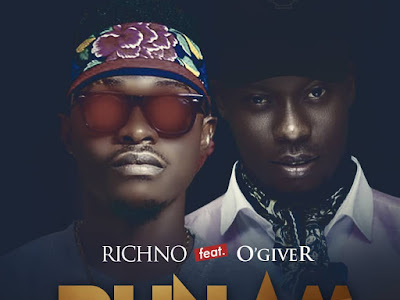 DOWNLOAD MP3: Richno - Run Am Ft. O'giveR || @Richnodopestmtr X @iamOgiveR