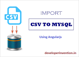 Angularjs CSV Import and Insert Core PHP Mysql