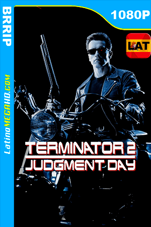 Terminator 2: Juicio Final (1991) REMASTERED Latino HD 1080P ()