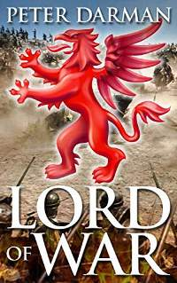 Lord of War (Parthian Chronicles Book 11) by Peter Darman