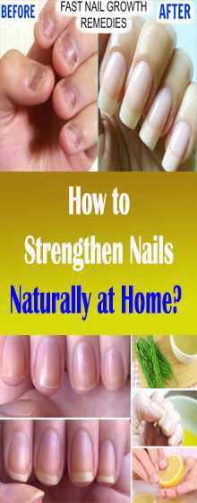 How to Strengthen Nails Naturally at Home? #HealthRemedies