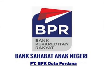 Lowongan PT. BPR Duta Perdana Pekanbaru Desember 2018