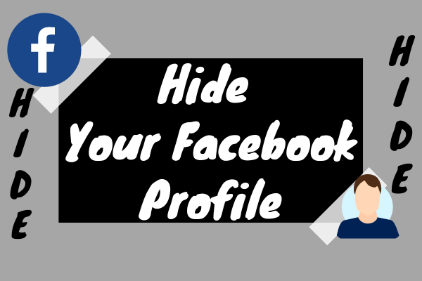 Hide Your Facebook Profile
