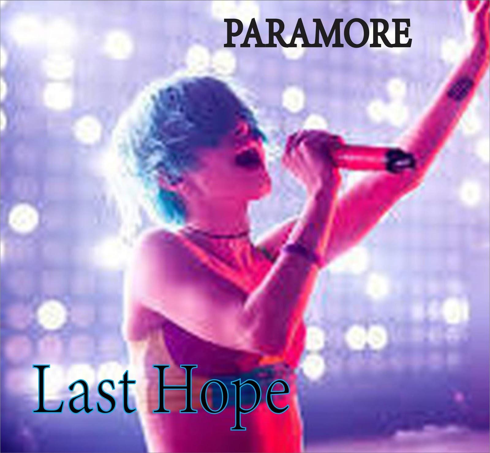 Paramore - Last Hope (Lyrics + Chord) - MyFourTen 4G Hobbies