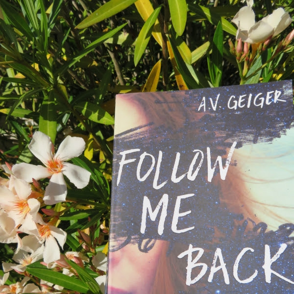 Follow me back, tome 1 de A.V. Geiger
