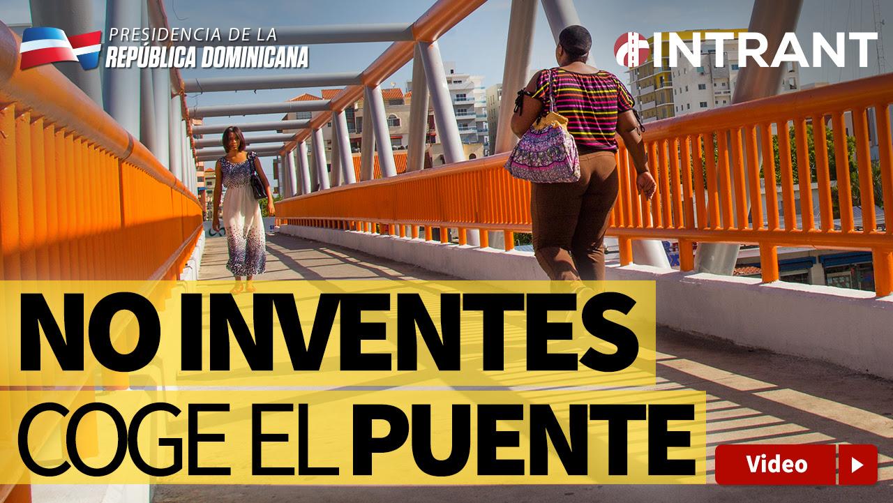 VIDEO: No inventes, coge el puente