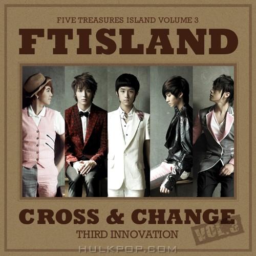 FTISLAND – Cross & Change