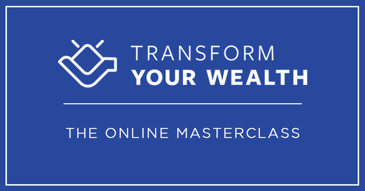 Transform Your Wealth