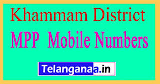 Khammam MPP mobile no's in Telangana State