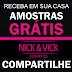 Amostras Grátis - Produtos Nick e Vick Cosmetics
