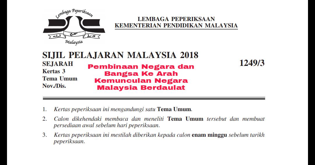 Skema Jawapan Pembinaan Negara Dan Bangsa Ke Arah Kemunculan Negara Malaysia Berdaulat Kertas 3 Spm Semakan Upu