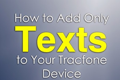 How To Buy Only Texts For Your Tracfone Smartphone