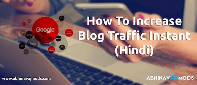 Blog Ka Traffic Increse Kaise Kre   How to Increase Traffic Instant - Hindi