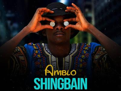 Music: Amblo - Shingbain (Prod. By Alvin Brown)