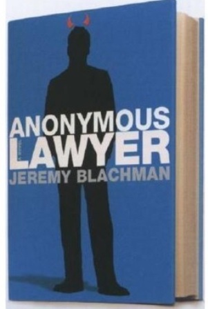 Anonymous Lawyer – By Jeremy Blachman