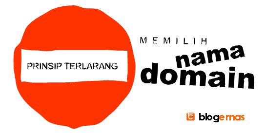 3 Prinsip Terlarang Memilih Nama Domain