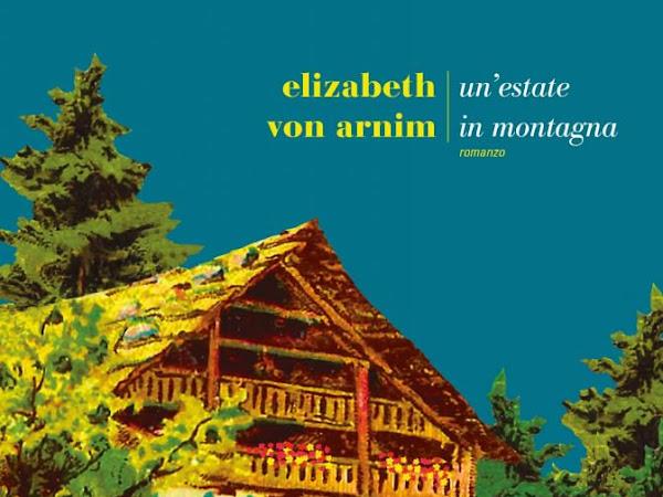 [NUOVA USCITA] Un'estate in montagna di Elizabeth von Arnim
