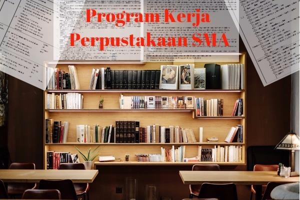 Program Kerja Perpustakaan SMA
