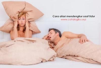 Cara mengatasi mendengkur saat tidur dan tips atasi ngorok
