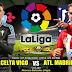 Agen Bola Terpercaya - Prediksi Celta de Vigo Vs Atletico Madrid 1 September 2018