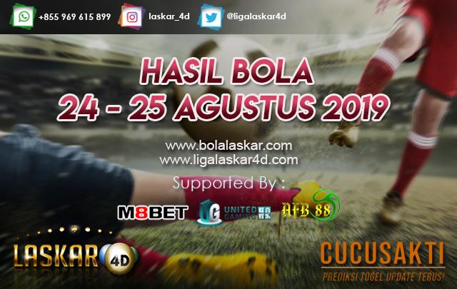 HASIL BOLA JITU TANGGAL 24 – 25 AGUSTUS 2019